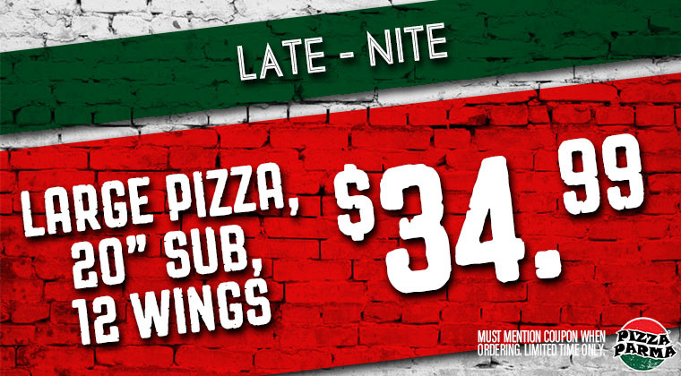 Pizza Parma Late_nite Specials & Coupons